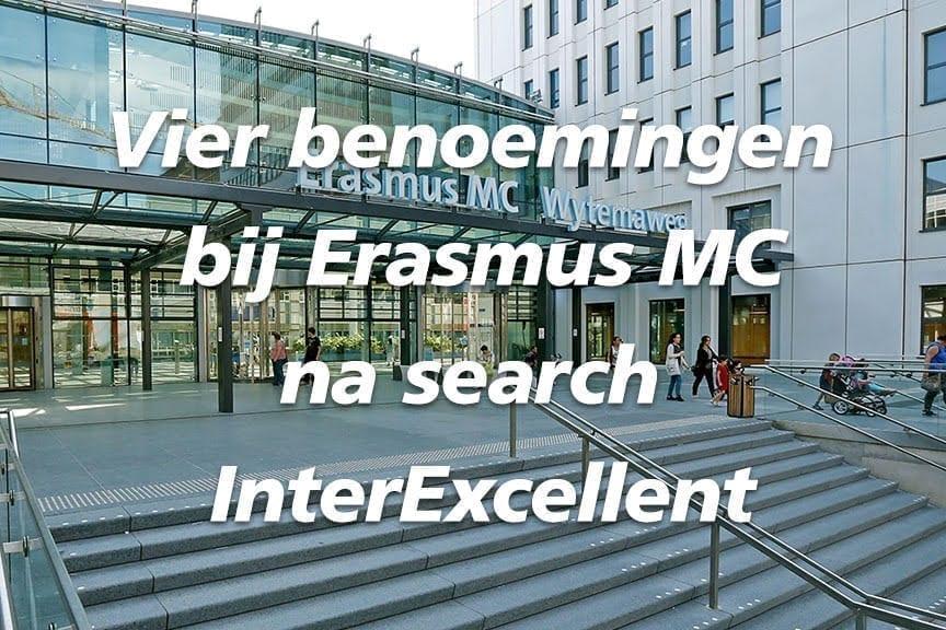 4 benoemingen bij Erasmus MC na search InterExcellent IT Regie Management